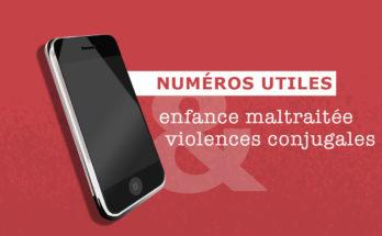 Numéros utiles - maltraitance