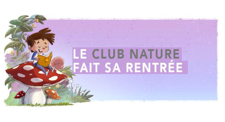Le Club Nature de Champenoux fait sa rentrée